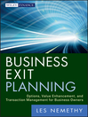 Business Exit Planning (eBook): Options, Value Enhancement, and Transaction Management for Business Owners