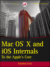 Mac OS X and iOS Internals (eBook): To the Apple's Core