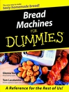 Bread Machines For Dummies (eBook)