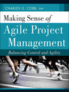 Making Sense of Agile Project Management (eBook): Balancing Control and Agility