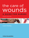 The Care of Wounds (eBook): A Guide for Nurses