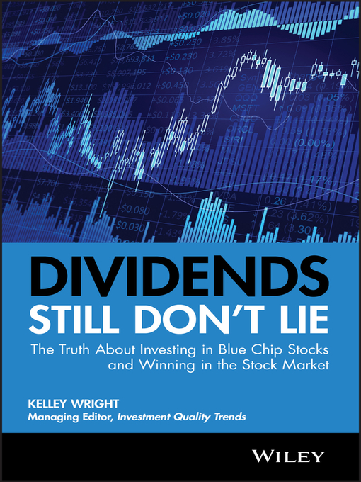 Dividends Still Don't Lie (eBook): The Truth About Investing in Blue Chip Stocks and Winning in the Stock Market