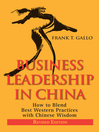 Business Leadership in China (eBook): How to Blend Best Western Practices with Chinese Wisdom