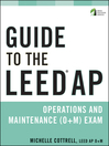 Guide to the LEED AP Operations and Maintenance (O+M) Exam (eBook)