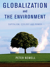 Globalization and the Environment (eBook): Capitalism, Ecology and Power
