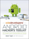 XDA Developers' Android Hacker's Toolkit (eBook): The Complete Guide to Rooting, ROMs and Theming