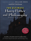 The Ultimate Harry Potter and Philosophy (eBook): Hogwarts for Muggles