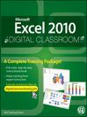 Microsoft Excel 2010 Digital Classroom (eBook)