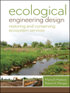Ecological Engineering Design (eBook): Restoring and Conserving Ecosystem Services