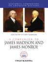 A Companion to James Madison and James Monroe (eBook)