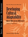 Developing Cultural Adaptability (eBook): How to Work Across Differences