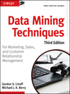 Data Mining Techniques (eBook): For Marketing, Sales, and Customer Relationship Management