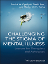 Challenging the Stigma of Mental Illness (eBook): Lessons for Therapists and Advocates