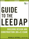 Guide to the LEED AP Building Design and Construction (BD&C) Exam (eBook)