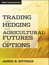 Trading and Hedging with Agricultural Futures and Options (eBook)
