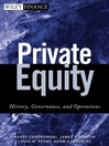 Private Equity (eBook): History, Governance, and Operations