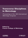 Transverse Disciplines in Metrology (eBook): Proceedings of the 13th International Metrology Congress