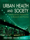 Urban Health and Society (eBook): Interdisciplinary Approaches to Research and Practice
