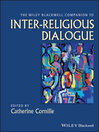 The Wiley-Blackwell Companion to Inter-Religious Dialogue (eBook)
