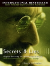 Secrets and Lies (eBook): Digital Security in a Networked World
