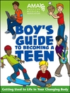 American Medical Association Boy's Guide to Becoming a Teen (eBook)