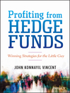 Profiting from Hedge Funds (eBook): Winning Strategies for the Little Guy
