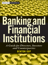 Banking and Financial Institutions (eBook): A Guide for Directors, Investors, and Borrowers
