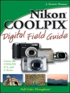 Nikon COOLPIX Digital Field Guide (eBook): Digital Field Guide Series, Book 183