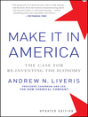Make It In America, Updated Edition (eBook): The Case for Re-Inventing the Economy
