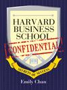 Harvard Business School Confidential (eBook): Secrets of Success