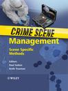 Crime Scene Management (eBook): Scene Specific Methods