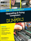 Upgrading and Fixing Computers Do-it-Yourself For Dummies (eBook)