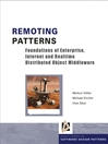 Remoting Patterns (eBook): Foundations of Enterprise, Internet and Realtime Distributed Object Middleware