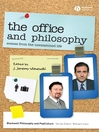 The Office and Philosophy (eBook): Scenes from the Unexamined Life