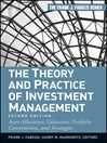 The Theory and Practice of Investment Management (eBook): Asset Allocation, Valuation, Portfolio Construction, and Strategies
