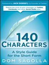 140 Characters (eBook): A Style Guide for the Short Form