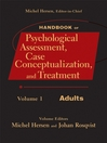 Handbook of Psychological Assessment, Case Conceptualization, and Treatment, Adults