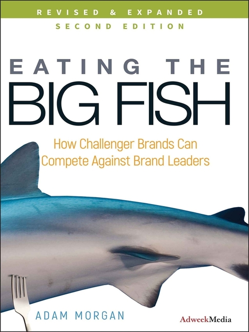 Eating the Big Fish (eBook): How Challenger Brands Can Compete Against Brand Leaders