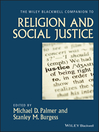 The Wiley-Blackwell Companion to Religion and Social Justice (eBook)
