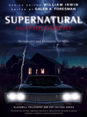 Supernatural and Philosophy (eBook): Metaphysics and Monsters... for Idjits