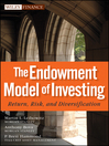 The Endowment Model of Investing (eBook): Return, Risk, and Diversification