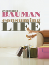 Consuming Life (eBook)