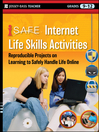 i-SAFE Internet Life Skills Activities (eBook): Reproducible Projects on Learning to Safely Handle Life Online, Grades 9-12