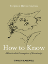 How to Know (eBook): A Practicalist Conception of Knowledge