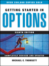 Getting Started in Options (eBook): Getting Started In..... Series, Book 82