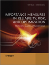 Importance Measures in Reliability, Risk, and Optimization (eBook): Principles and Applications