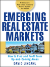 Emerging Real Estate Markets (eBook): How to Find and Profit from Up-and-Coming Areas