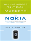 Winning Across Global Markets (eBook): How Nokia Creates Strategic Advantage in a Fast-Changing World