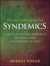 Introduction to Syndemics (eBook): A Critical Systems Approach to Public and Community Health
