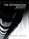 The Information Society (eBook): Cyber Dreams and Digital Nightmares